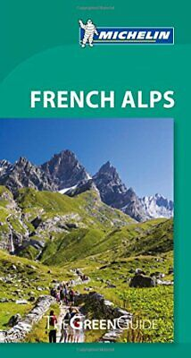 French Alps  Michelin Green Guide New Paperback Book