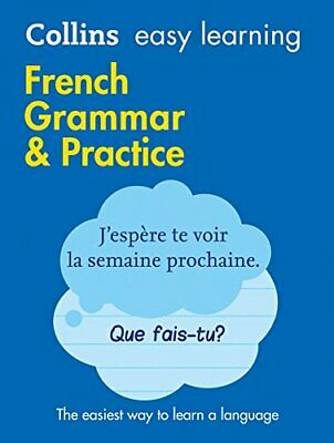 Easy Learning French Grammar and Prac by Collins Dictionaries New Paperback Book