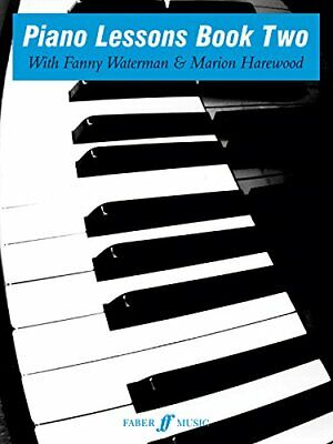 Piano Lessons Book Two by Fanny Waterman New Paperback Book
