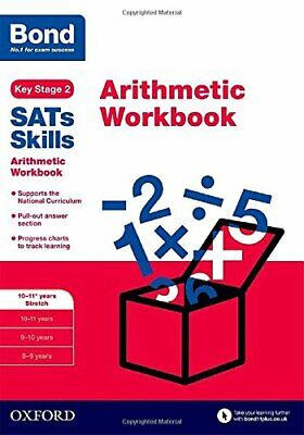 Bond SATs Skills: Arithmetic Workbook by Michellejoy Hughes New Paperback Book