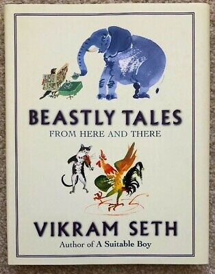 BEASTLY TALES - FROM HERE AND THERE by VIKRAM SETH 🌟RARE HARDBACK🌟 BRAND NEW