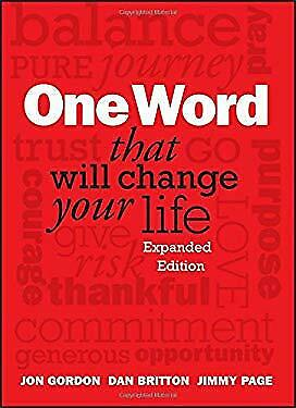 One Word That Will Change Your Life by Britton, Dan -ExLibrary