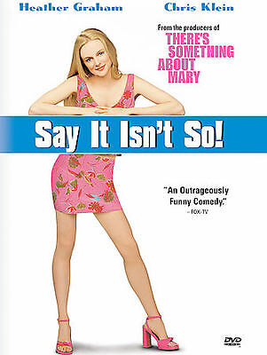Say It Isn't So (DVD, 2006 Widescreen) Heather Graham, Chris Klein, Sally Field