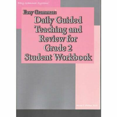 Easy Grammar: Daily Guided Teaching & Review for Grade 2 Student Workbook