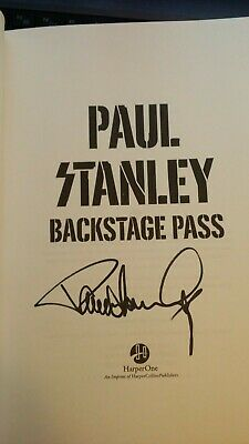 Paul Stanley Kiss Signed Backstage Pass Book Music Auto Biography First Edition