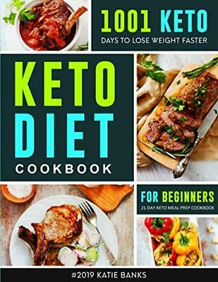 Keto Diet for Cookbook Beginners #2019: 1001 K by Katie Banks New Paperback Book