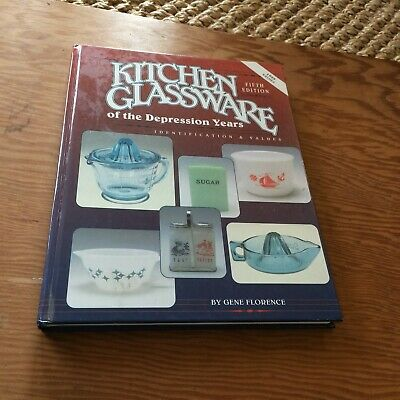 Kitchen Glassware of the Depression Years Vol. 5 by Gene Florence 1999 pricing