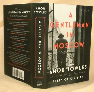 A GENTLEMAN IN MOSCOW, Amor Towles, SIGNED (title page) later printing, New