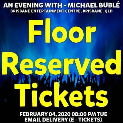 Michael Buble | Brisbane | Floor Reserved Tickets | Tue 04 Feb 2020 8Pm