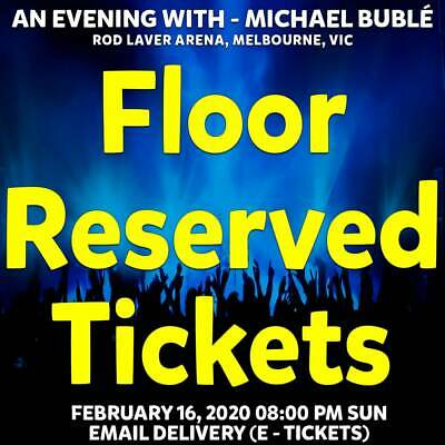 Michael Buble | Melbourne | Floor Reserved Tickets | Sun 16 Feb 2020 8Pm