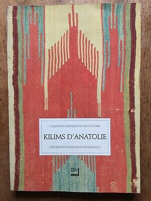 (Turquie) Cathryn COOTNER : Kilims d'Anatolie : La Collection McCoy Jones, 1991.