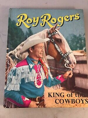 roy rodgers Book 1958 King Of The Cowboys - Roy Rodgers Annual
