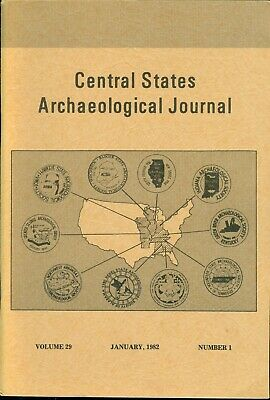 CENTRAL STATES ARCHAEOLOGICAL JOURNAL   volume 29 number 1, January 1982
