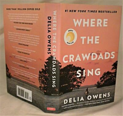 WHERE THE CRAWDADS SING, Delia Owens, SIGNED later printing, New