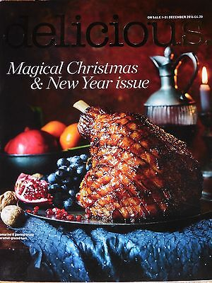 Delicious Magazine December 2016 Christmas & New Year Feasts