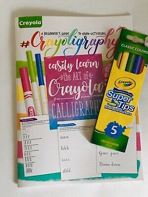 Crayoligraphy Beginner's Guide To Hand Lettering + Crayola Washable Markers New