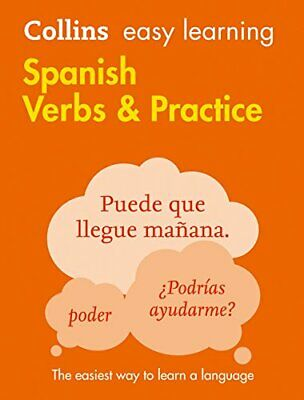 Easy Learning Spanish Verbs and Practice (Collins Easy Learni New Paperback Book