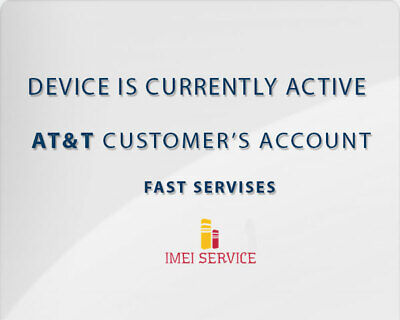 USA AT&T IPhone Any ( Device Is Currently Active On On AT&T Customer's Account )
