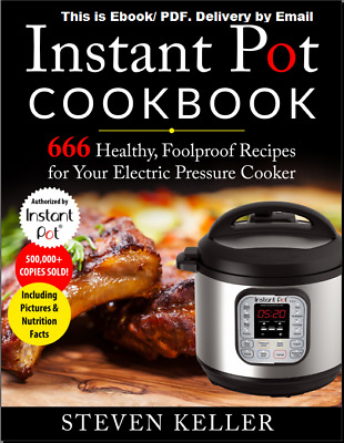Instant Pot Cookbook 666 Healthy Foolproof Recipes for Your Electric PressurePDF