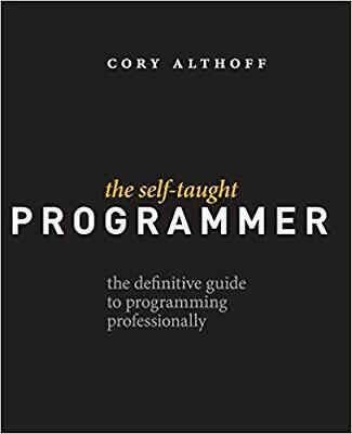 The Self-Taught Programmer: The Definitive Guide to Programming Profession eb00k