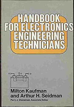 Handbook for Electronic Engineering Technicians by Kaufman, Milton