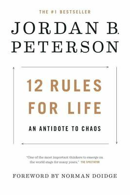 12 RULES FOR LIFE: An Antidote to Chaos by Jordan B. Peterson (0345816021)