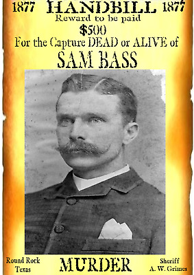 Old West Wanted Posters Sam Bass Outlaw Western Bank Train Robber Reward