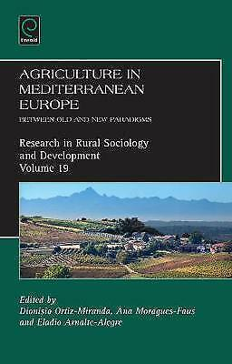 Agriculture in Mediterranean Europe: Between Old and New Paradigms by Emerald...