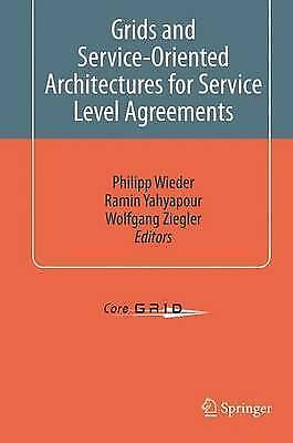 Grids and Service-Oriented Architectures for Service Level Agreements by...