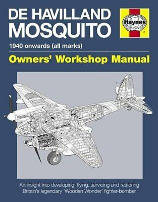De Havilland Mosquito Manual: An insight into developing  fly New Hardcover Book