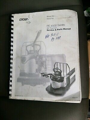 CROWN PE 4500 AC Traction Service And Parts Manual - $40 00