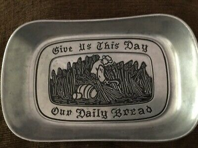 WILTON Pewter Armetale Give Us This Day Our Daily Bread Tray Dish Plate