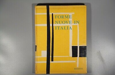 Forme Nuove in Italia- New Forms in Italy 1952