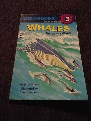 Step into Reading: Whales : The Gentle Giants Vol. 3 by Joyce Milton (1989, Pap…