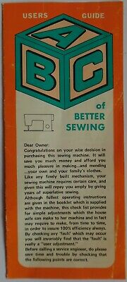 Original A B C Users Guide for Better Sewing - Sewing Machine Trouble Shooter