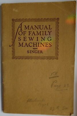 Original SINGER A Manual of Family Sewing Machines Instruction Booklet