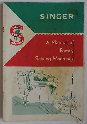 Original SINGER 1963 A Manual of Family Sewing Machines Instruction Booklet