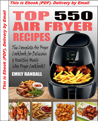 TOP 550 AIR FRYER RECIPES The Complete Air Fryer Cookbook PDF FAST DELIVERY