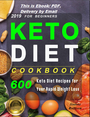 Keto Diet Cookbook For Beginners 2019 – 600 Keto Diet Recipes PDF FAST DELYVERY