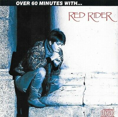 Red Rider  :  Over 60 Minutes With ...  ( Capitol Records , Canada )