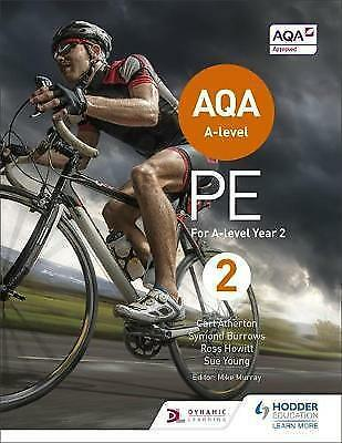 AQA A-level PE Book 2: For A-level year 2 by Carl Atherton, Sue Young, Ross...