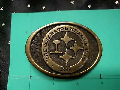 The Colorado & Wyoming RY Co 1899 vintage belt buckle