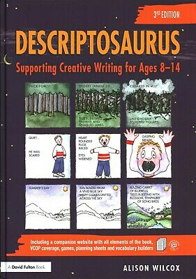 Descriptosaurus: Supporting Creative Writing  by Alison Wilcox Hardback Book 3rd