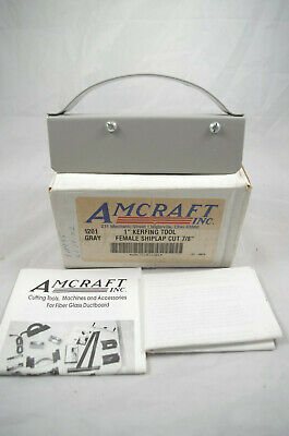 "Amcraft HVAC Ducting Tool - Gray Female Shiplap #1201 1"" Cut 7/8"""