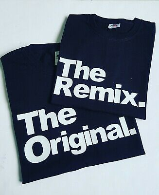 The Original and Remix T Shirt Father Son Daughter Fathers Day Gift