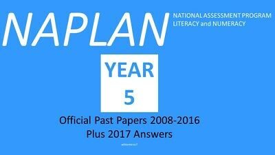 NAPLAN Past Papers Year 5 2008 to 2016 with answers + 2017 answers