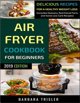 Air Fryer Cookbook For Beginners Recipes For A Healthy Weight Loss (P.D.F)