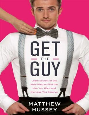 Get The Guy By Matthew Hussey (Digital Book)