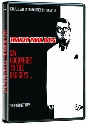 Trailer Park Boys - Say Goodnight To The Bad Guys (Dvd)