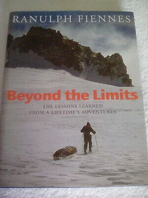 Ranulph Fiennes Beyond the Limits Hand Signed Book Hardback 2000 1st Ed
